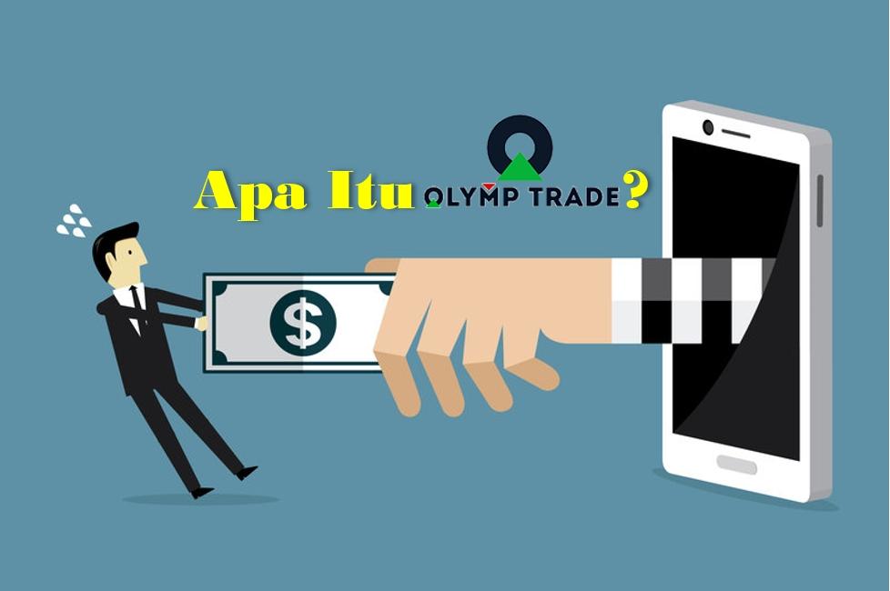 Apa itu Olymp Trade?