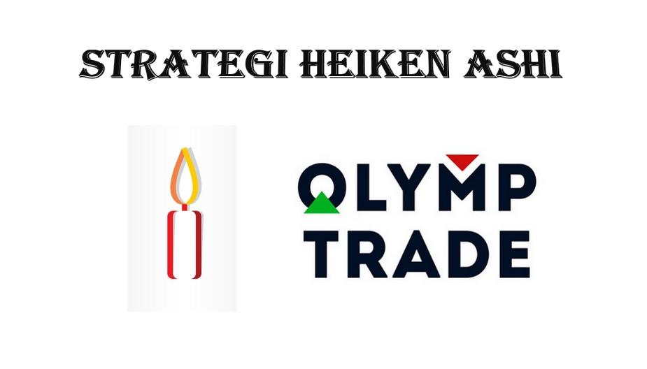 Cara bermain Olymp Trade dengan strategi Heiken Ashi?