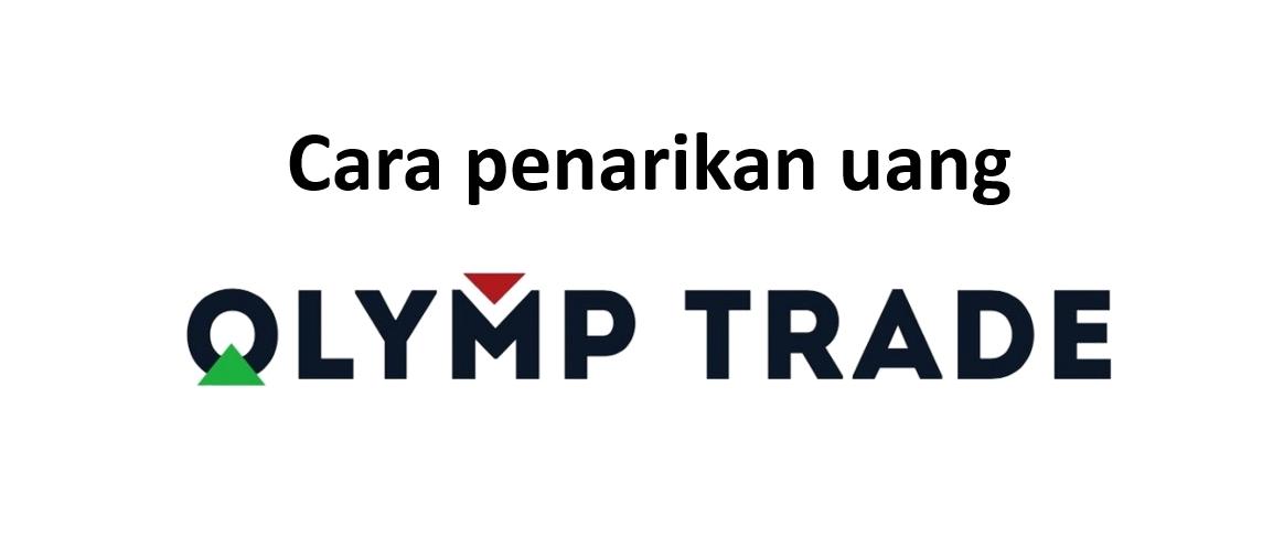 Cara penarikan uang dari akun Olymp Trade