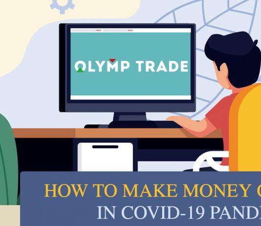 Cara menghasilkan uang secara online di rumah selama pandemi Covid-19 dengan Olymp Trade